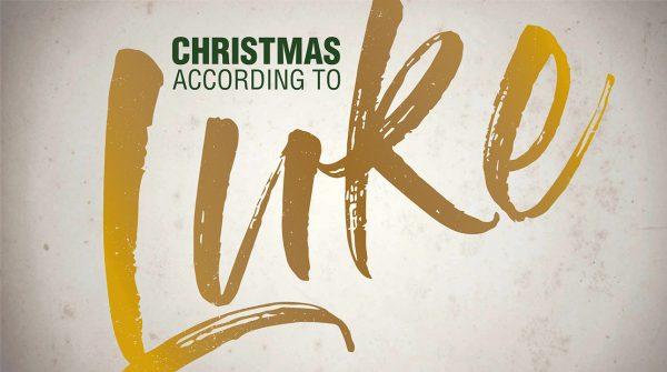 Christmas According to Luke